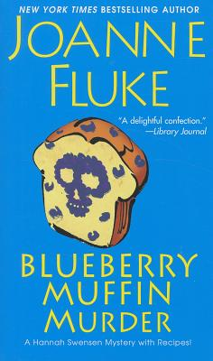 Blueberry Muffin Murder By Fluke, Joanne